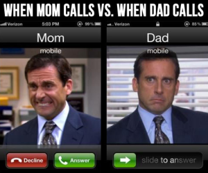 when-mom-calls-vs-when-dad-calls
